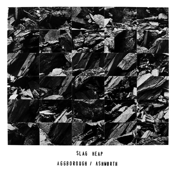 Aggborough & Ashworth - Slag Heap EP - Lobster Records