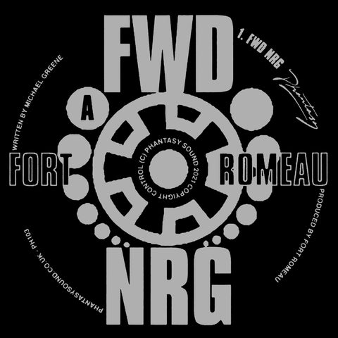 Fort Romeau - FWD NRG (Inc. AceMo Remix) (PRE-ORDER)