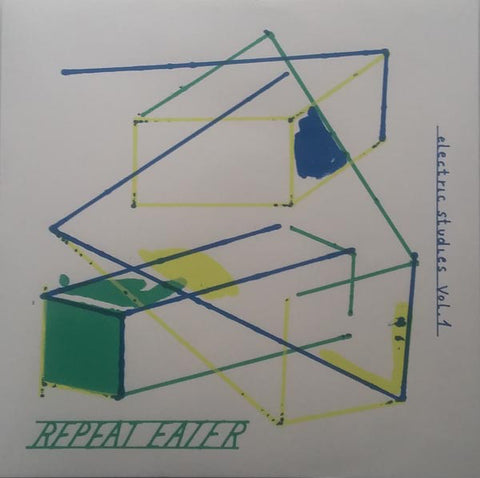 Repeat Eater - Electric Studies Vol.1