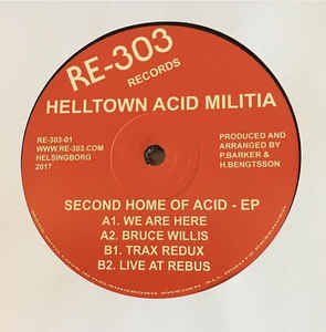 Helltown Acid Militia - Second Home of Acid EP