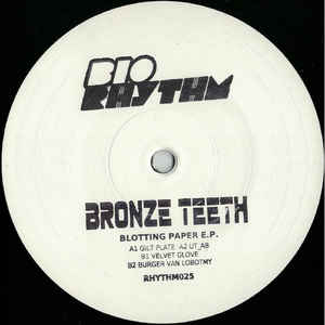 Bronze Teeth - Blotting Paper EP