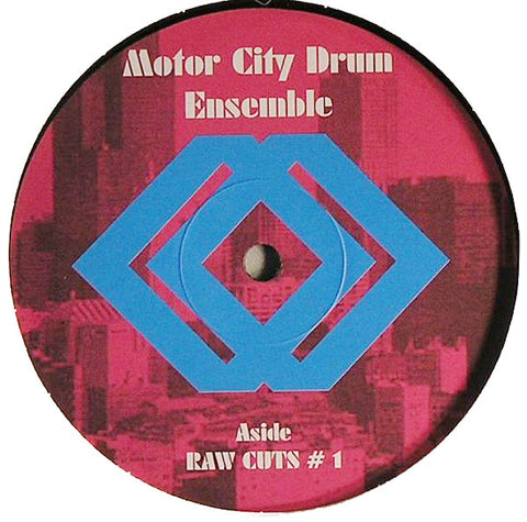 Motor City Drum Ensemble ‎– Raw Cuts # 1 / Raw Cuts # 2