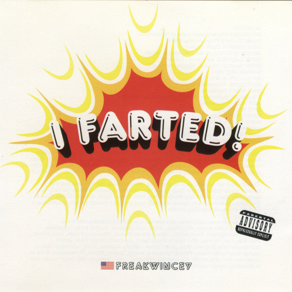 Freakwincey - I Farted