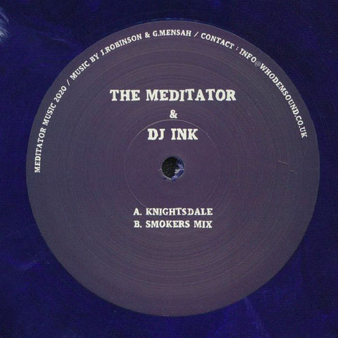 MEDITATOR022 - The Meditator & DJ Ink