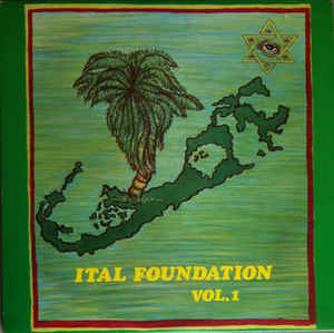 Ital Foundation ‎– Ital Foundation Vol. 1