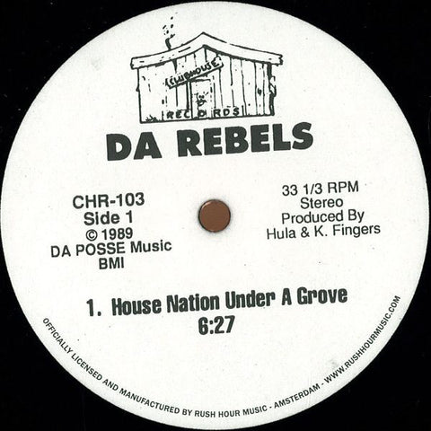 DA REBELS -	HOUSE NATION UNDER A GROOVE / IT'S TIME TO JACK