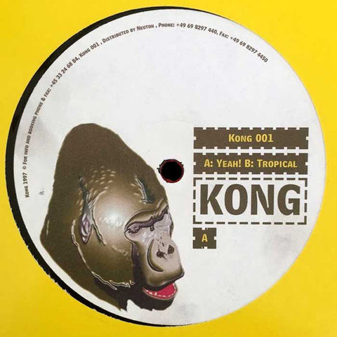 Kong - Yeah! / Tropical