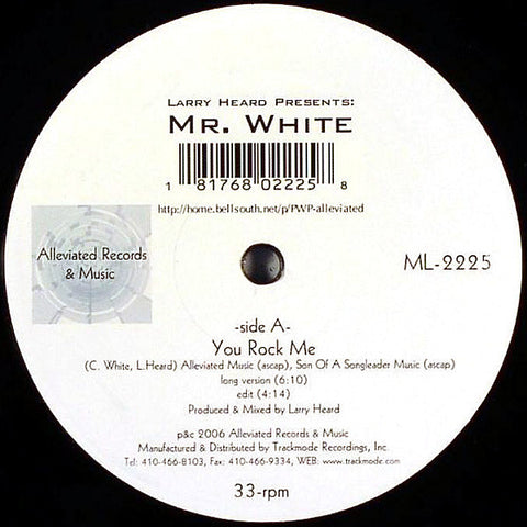 Larry Heard presents Mr White The Sun Cant Compare / You Rock Me