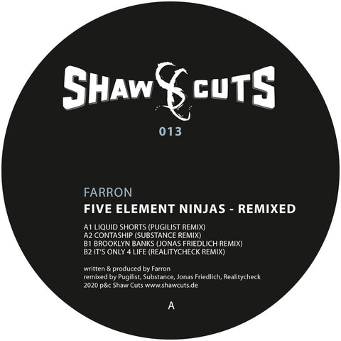 Farron - Five Element Ninjas (Remixed by Pugilist / Substance / Jonas Friedlich / Realitycheck)