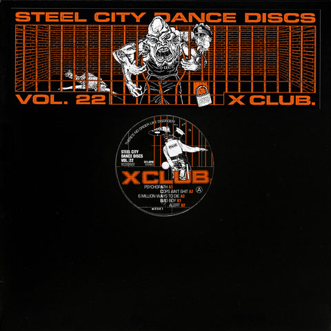 X CLUB. - Steel City Dance Discs Volume 22