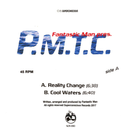 Fantastic Man Presents -  P.M.T.C.