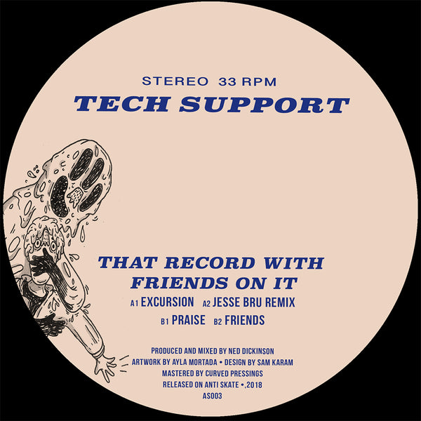 Tech Support - That Record With Friends On It