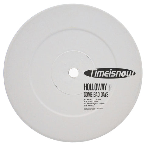Holloway – Some Bad Days EP - REPRESS (PRE-ORDER)