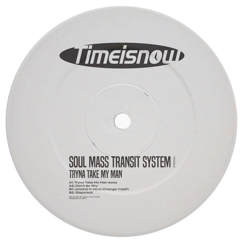 Soul Mass Transit System - Tryna Take My Man Away EP (PRE-ORDER)