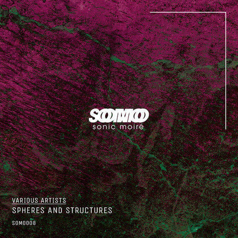 Various Artists - Spheres And Structures