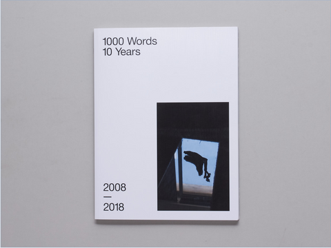 1000 Words, 10 Years 2008 - 2018