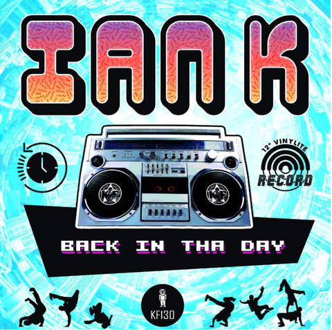 Ian K - Back In Tha Day EP