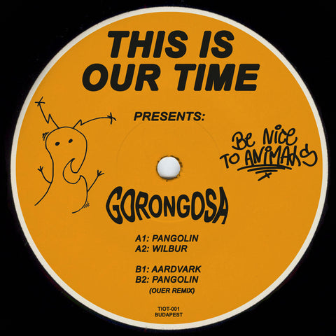 Gorongosa - Be Nice To Animals EP (PRE-ORDER)