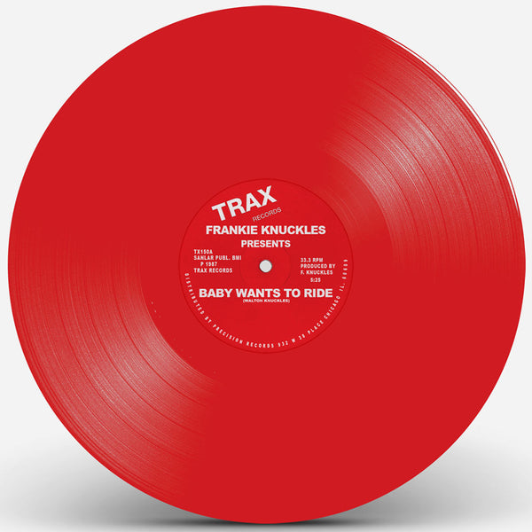 FRANKIE KNUCKLES - BABY WANTS TO RIDE / YOUR LOVE (Red Vinyl Repress)