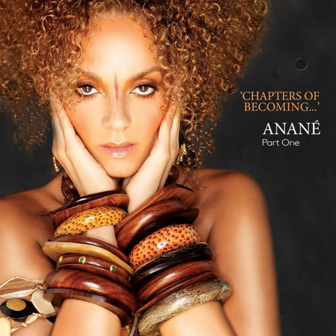 Anané - Chapters Of Becoming part 2