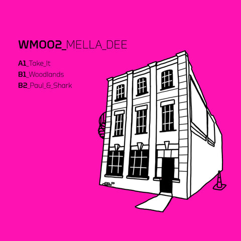 Mella Dee - Woodlands EP