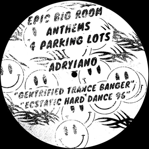Adryiano - Epic Big Room Anthems 4 Parking Lots (PRE-ORDER)