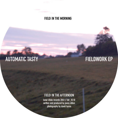 Automatic Tasty - Fieldwork EP