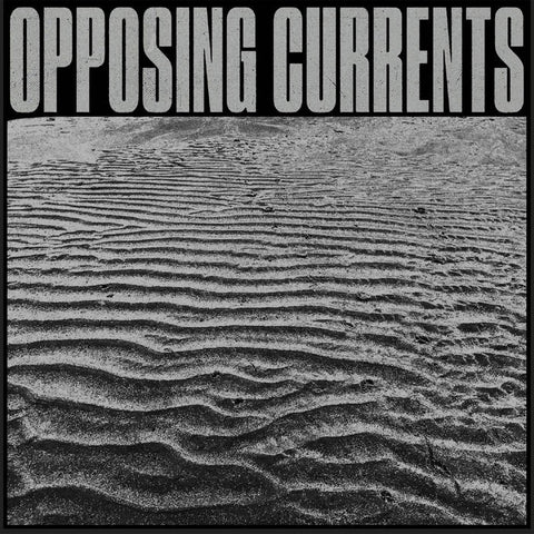 OPPOSING CURRENTS - MIRAGE INFORMATION