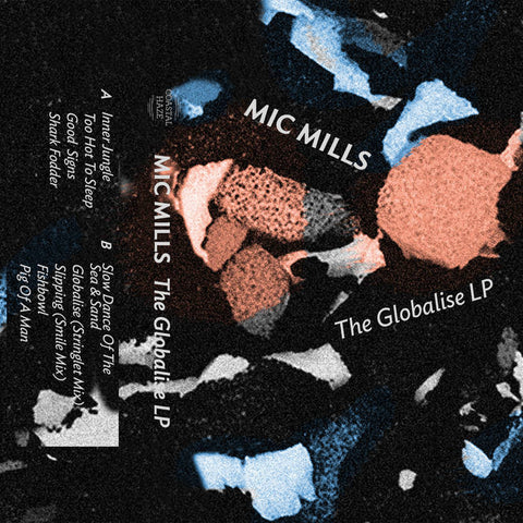 Mic Mills - The Globalise LP