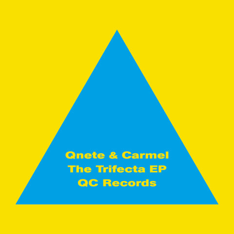 Qnete & Carmel - The Trifecta EP