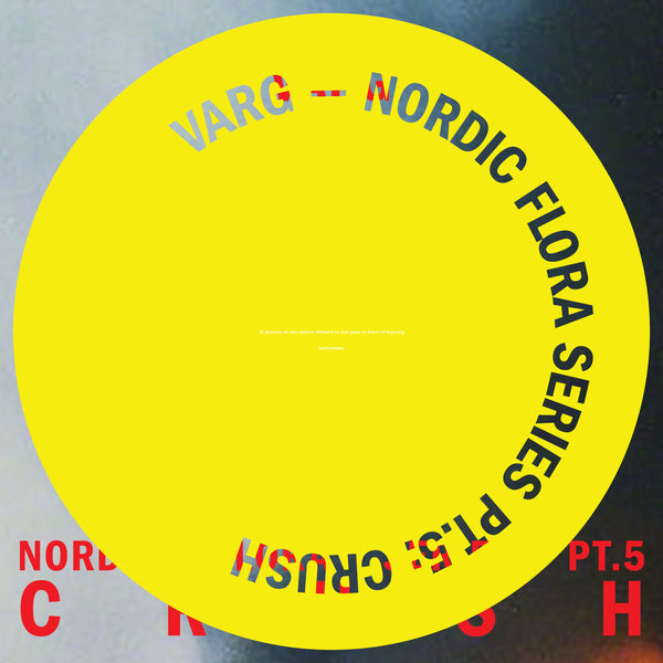 Varg - Nordic Flora Series Pt. 5: Crush