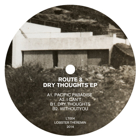 Route 8 ‎– Dry Thoughts EP REPRESS (PRE-ORDER)
