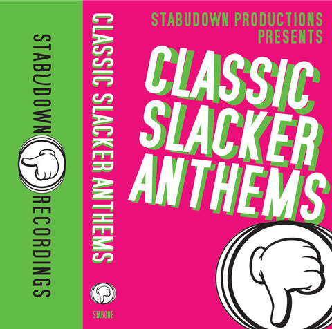 StabUdown Productions Presents - Classic Slacker Anthems