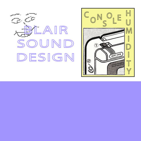 Blair Sound Design - Console Humidity