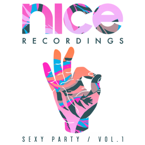 Nice Recordings - Sexy Party Vol. 1