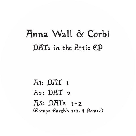 Anna Wall & Corbi - DATs in the Attic EP (PRE ORDER)
