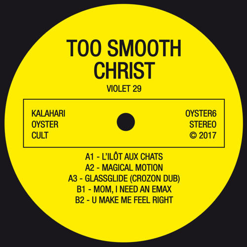 Too Smooth Christ - Violet 29