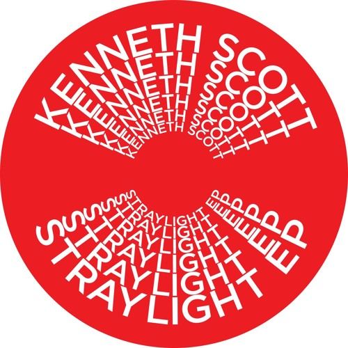 Kenneth Scott - Straylight EP (feat. Dave Aju)