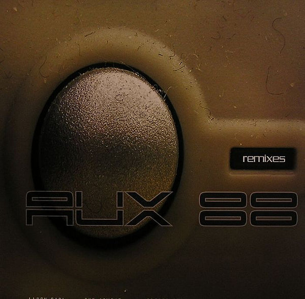 Aux 88 - Rated A.U.X. / We Are The  Future / Remixes