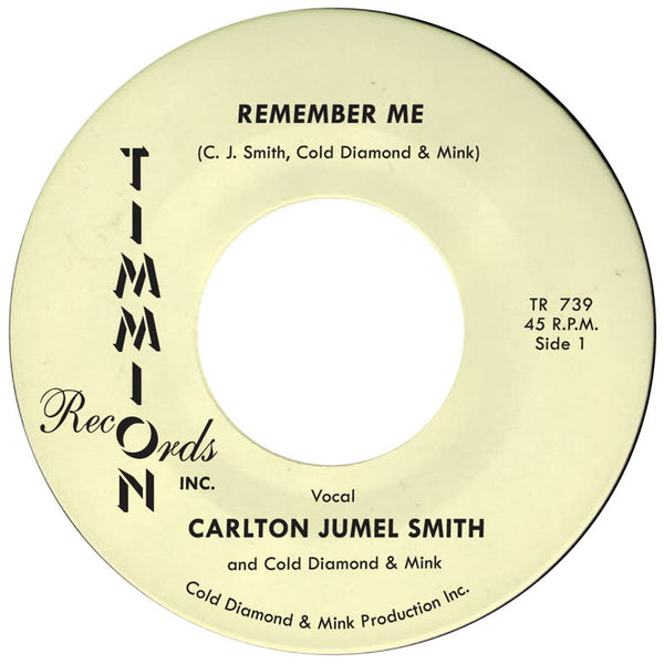 Carlton Jumel Smith & Cold Diamond & Mink - Remember Me