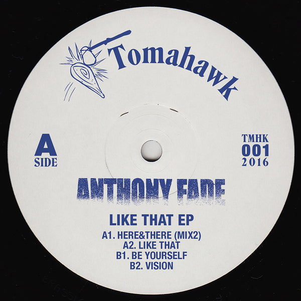 Anthony Fade - Like That EP