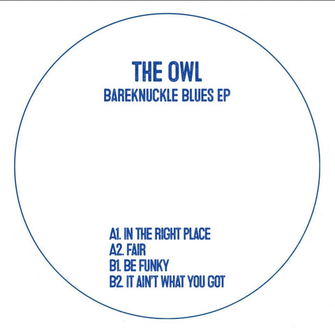 The Owl - Bareknuckle Blues