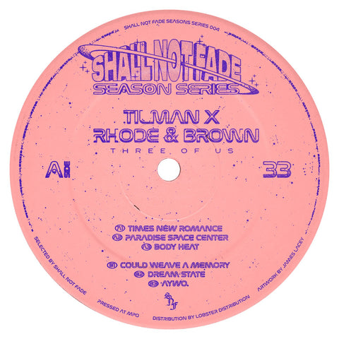 Tilman X Rhode & Brown - Three Of Us EP (PRE-ORDER)