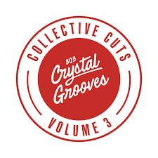 803 Crystal Grooves- Collective Cuts Volume 3