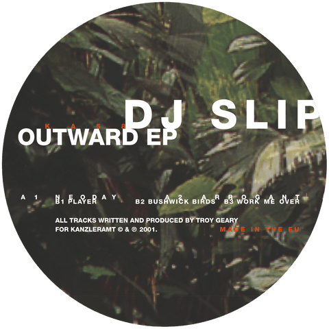 DJ Slip - Outward EP