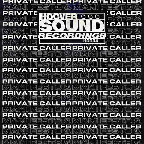 Mani Festo & Private Caller - Hooversound Presents: Private Caller & Mani Festo (PRE-ORDER)
