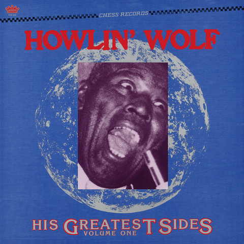 Howlin Wolf - His Greatest Sides  Volume. 1