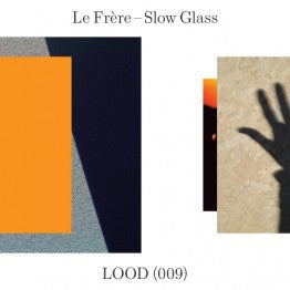 Le Frere - Slow Glass