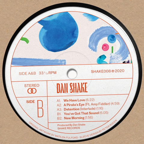 Dan Shake - You've Got That Sound (PRE-ORDER)
