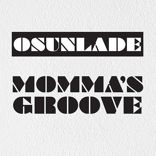 Onsulade - Mommas Groove